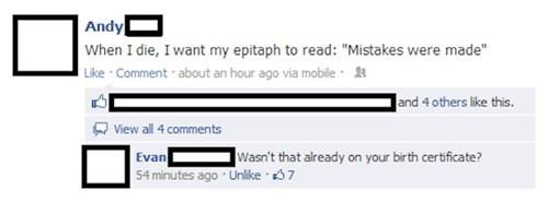 facebook comebacks, mistakes were made, epitaph