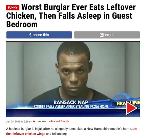 burglar eats chicken falls asleep