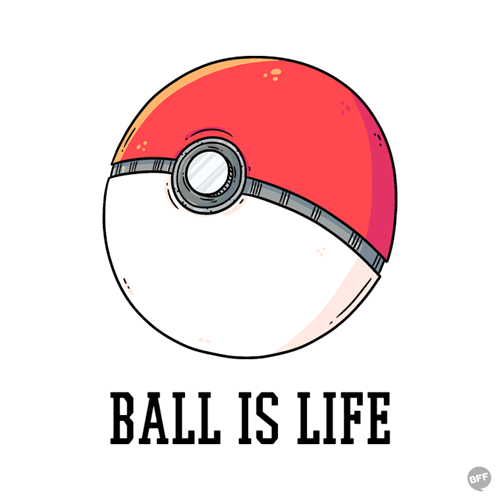 pokemon memes ball is life