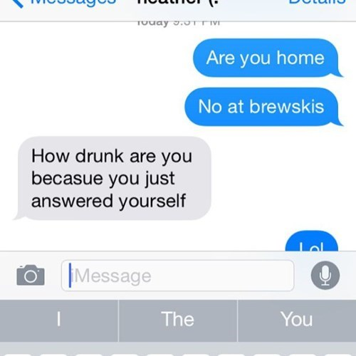 drunk, texting, confused