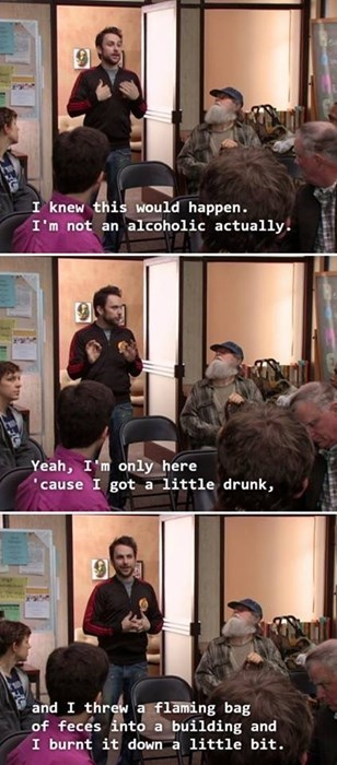 its always sunny in philadelphia, alcohol, fire, drunk