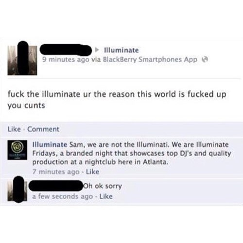 illuminati, mistake, sorry