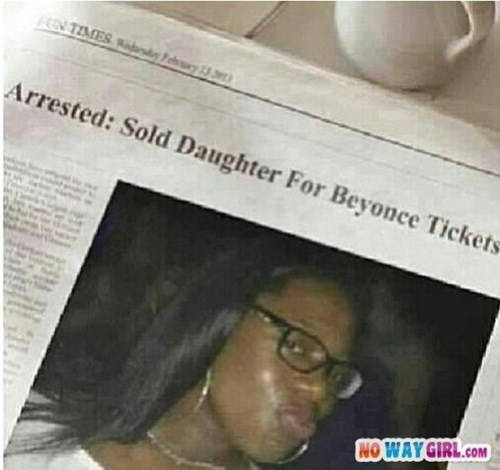 beyonce, concert, bad mom, newspaper, sold