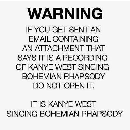 warning kanye singing bohemian rhapsody