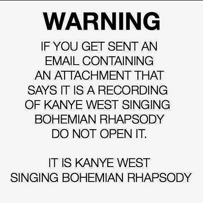 warning kanye singing bohemian rhapsody