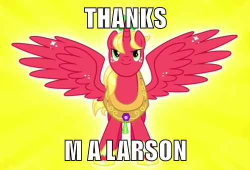 thanks ma larson,alicorn,big mac