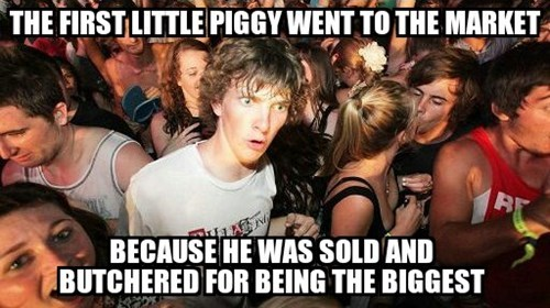 funny-memes-darker-take-this-little-piggy