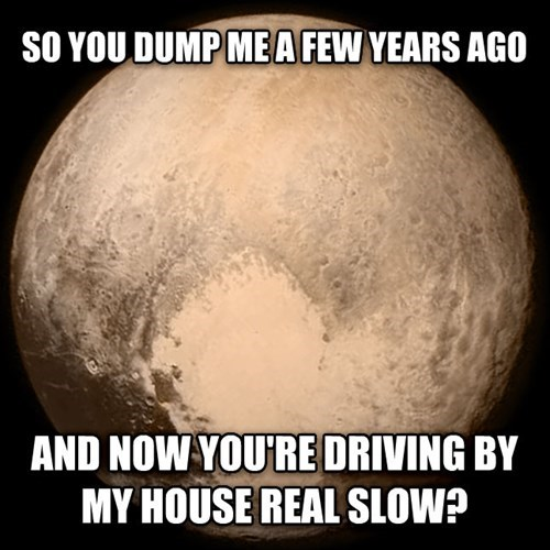 funny-memes-pluto-little-creeped-out-right-now