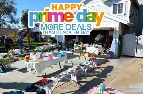 Property - HAPPY pime day MORE DEALS THAN BLACK FRIDAY
