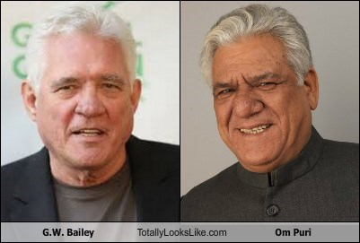 G.W. Bailey Totally Looks Like Om Puri