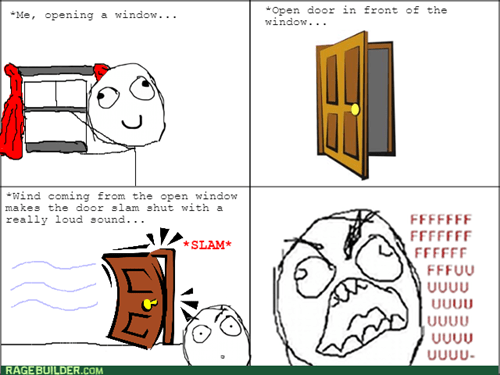 door,scary,rage,wind,windows,true story,contest,loud,slam