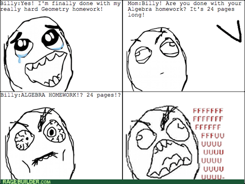 homework rage geometry algebra