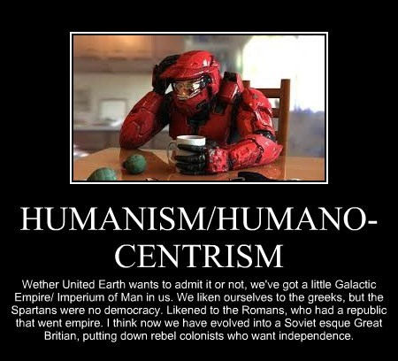 HUMANISM/HUMANO-CENTRISM