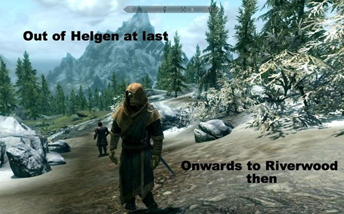 Action-adventure game - Out of Helgen at last Onwards to Riverwood then