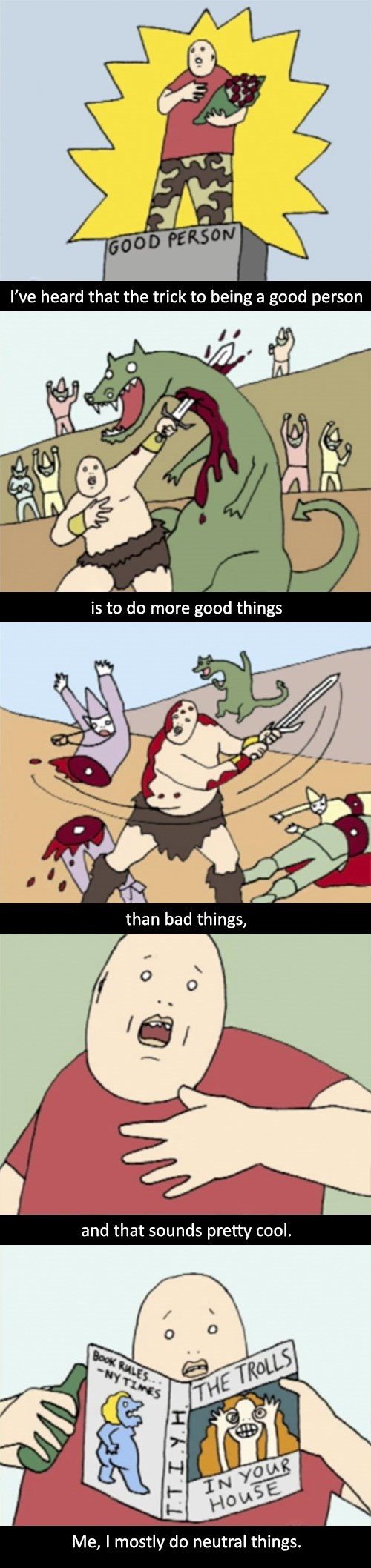 funny-web-comics-the-trick-to-being-a-good-person