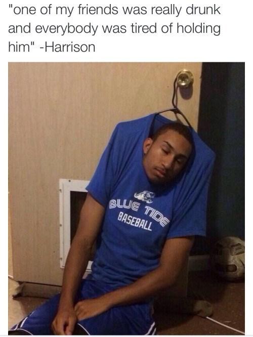 funny memes drunk held up by hanger