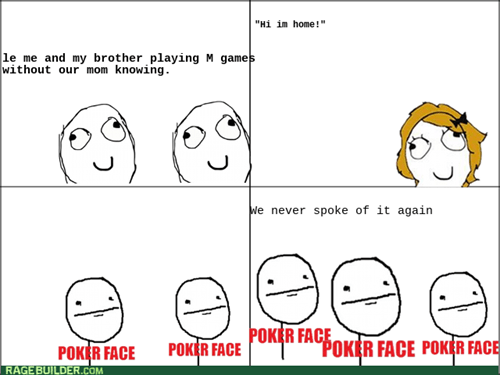 mature,poker face,video games,mom