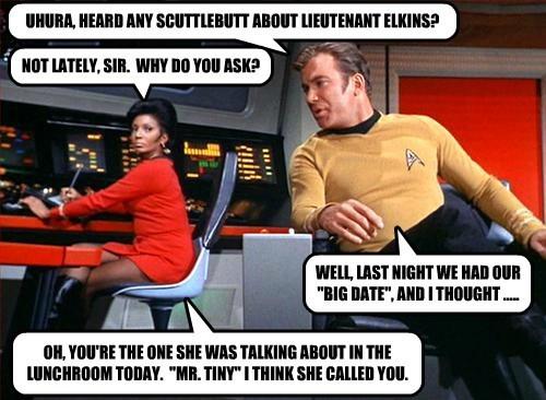 UHURA, HEARD ANY SCUTTLEBUTT ABOUT LIEUTENANT ELKINS?