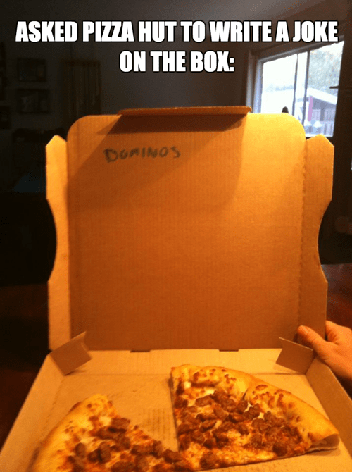 funny memes pizza hut write a joke dominos