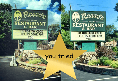 funny memes restaurant sign wrong to too you tried