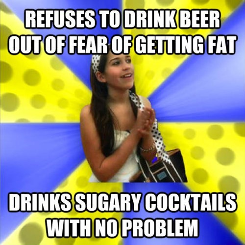 Talent show - REFUSES TO DRINK BEER OUT OF FEAR OF GETTING FAT DRINKSSUGARY COCKTAILS WITH NO PROBLEM