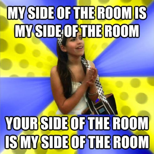 Text - MY SIDE OF THE ROOMIS MY SIDE OF THE ROOM YOUR SIDE OF THE ROOM SMY SIDE OF THE ROOM