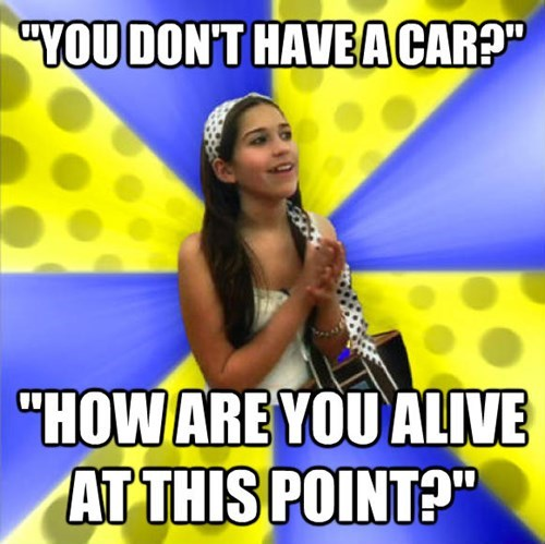 """Talent show - """"YOU DON'T HAVEACAR? """"HOW AREYOU ALIVE AT THIS POINT?"""