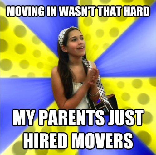 Talent show - MOVING IN WASNTTHATHARD MY PARENTS JUST HIRED MOVERS