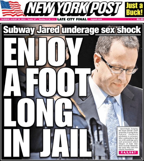 The New York Post has a pun heavy headline for Jared Fogle.