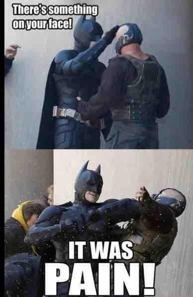 superheroes-batman-dc-bane-pain-meme