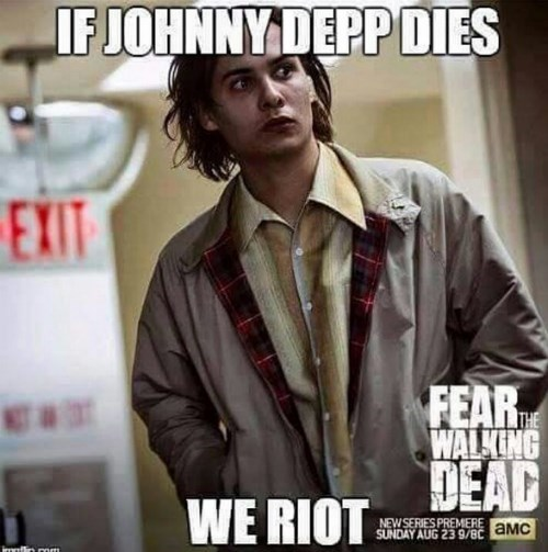 funny-fear-the-walking-dead-johnny-depp-dies-we-riot