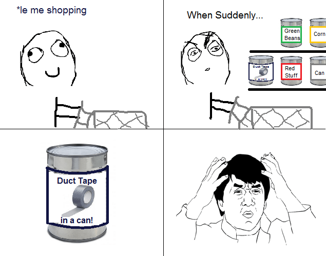 duct tape,shopping,why