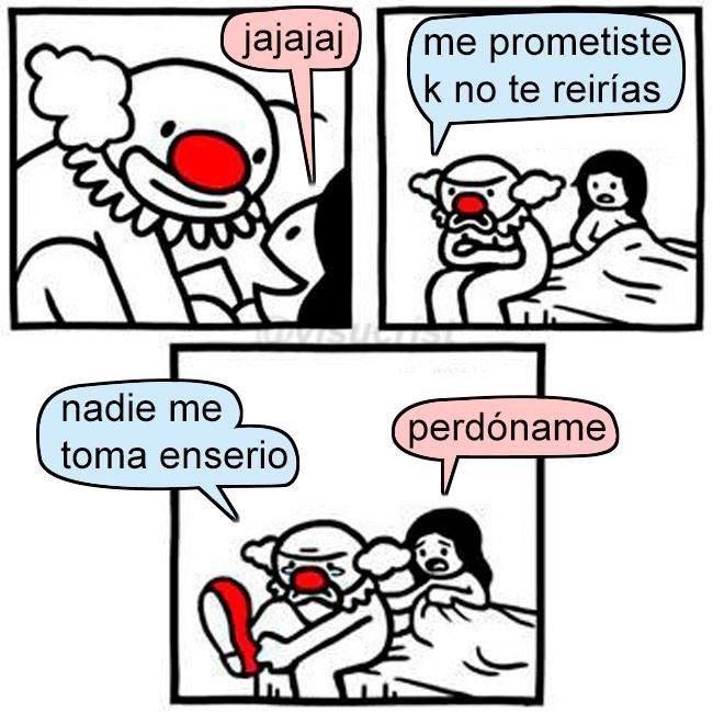 prometiste que no te reirias