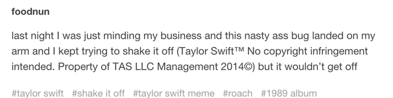 """tweet jokingly crediting Taylor Swift when using the phrase """"shake it off"""" in a sentence"""