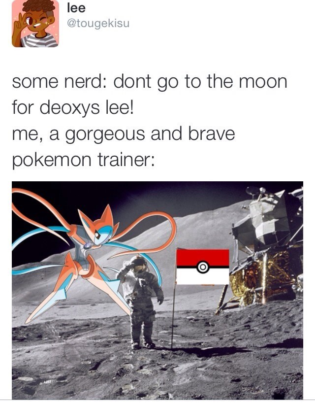 pokemon memes go to the moon for deoxys