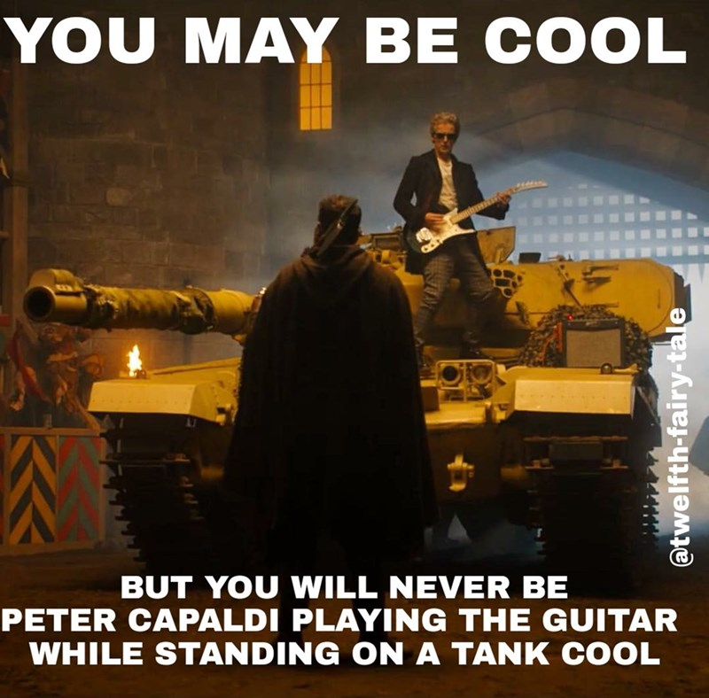 funny-doctor-who-cool-guy-riding-tank-meme