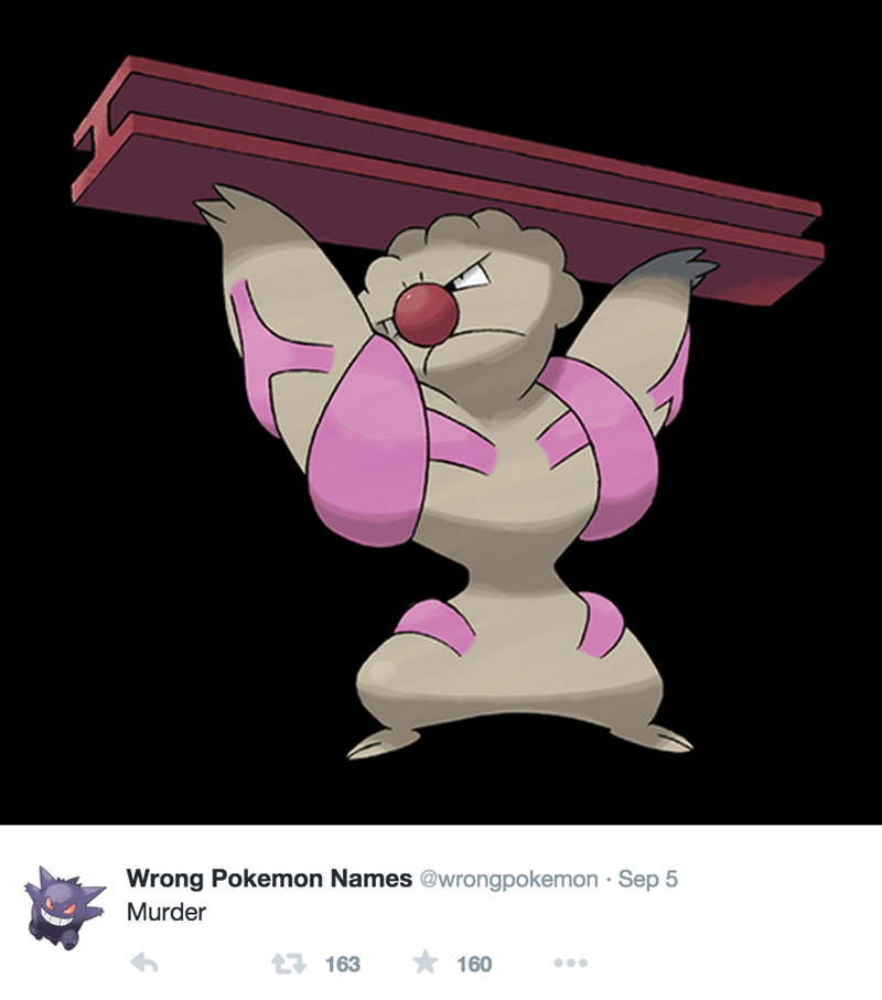 Cartoon - @wrongpokemon Sep 5 Wrong Pokemon Names Murder 163 160