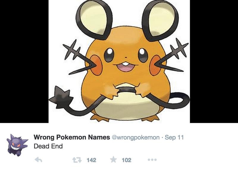 Cartoon - Wrong Pokemon Names @wrongpokemon Sep 11 Dead End 102 142