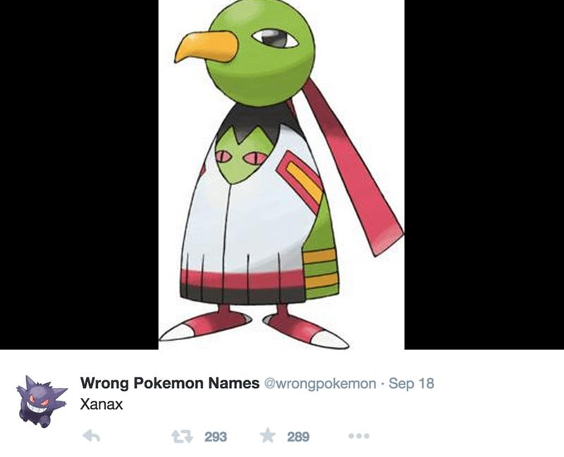Flightless bird - Wrong Pokemon Names @wrongpokemon Sep 18 Xanax 293 289
