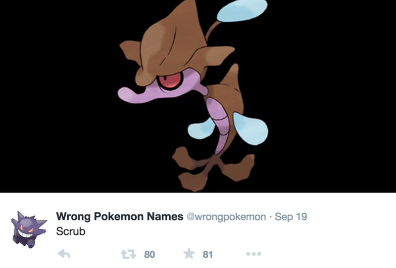 Cartoon - Wrong Pokemon Names @wrongpokemon Sep 19 Scrub t80 81