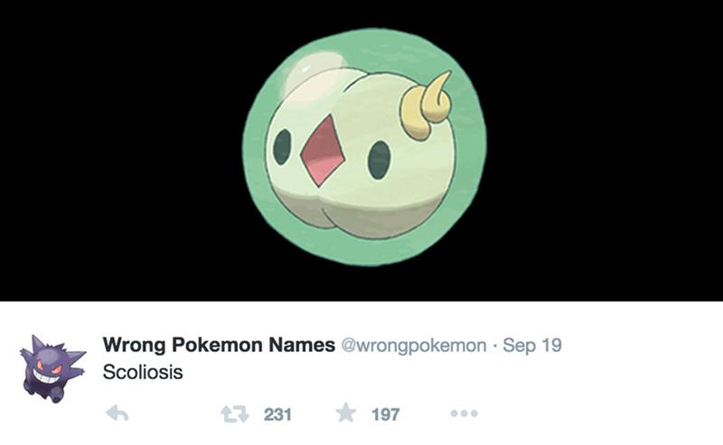 Cartoon - Wrong Pokemon Names @wrongpokemon Sep 19 Scoliosis 1231 197