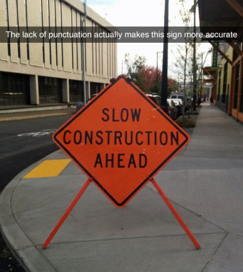 funny memes slow construction ahead sign