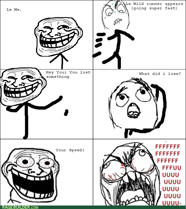 running trolling rage speed - 8569380096