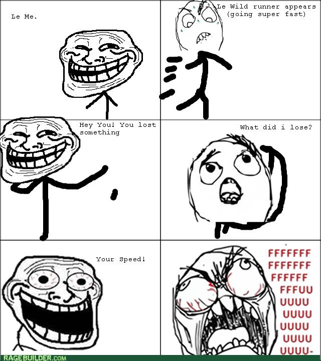 running trolling rage speed - 8569380096
