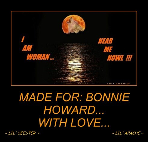 MADE FOR: BONNIE HOWARD... WITH LOVE...