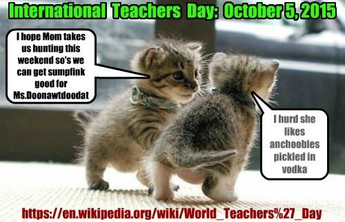 International  Teachers  Day:  October 5, 2015