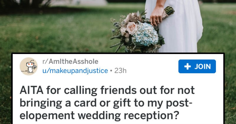 bridezilla, bride asks if she's an asshole for expecting wedding gifts