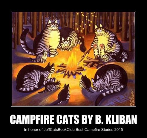 CAMPFIRE CATS BY B. KLIBAN