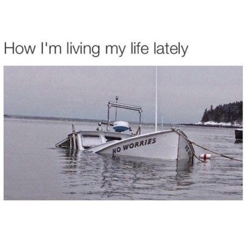 funny memes no worries sinking boat