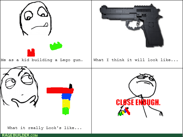 guns,Close Enough,legos
